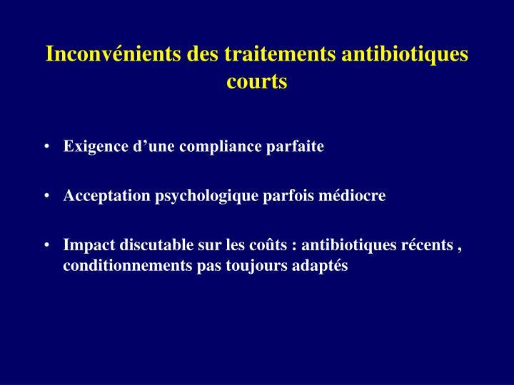 Inconvénients des traitements antibiotiques courts