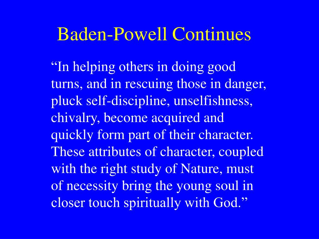 Baden-Powell Continues