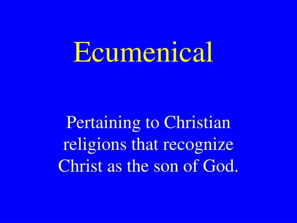 Ecumenical