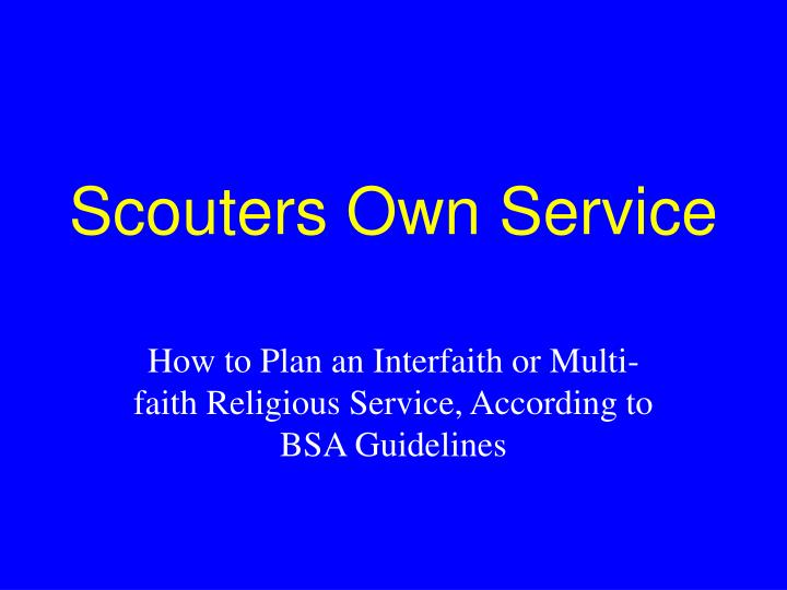 Scouters own service l.jpg
