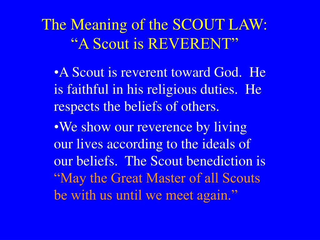 The Meaning of the SCOUT LAW: