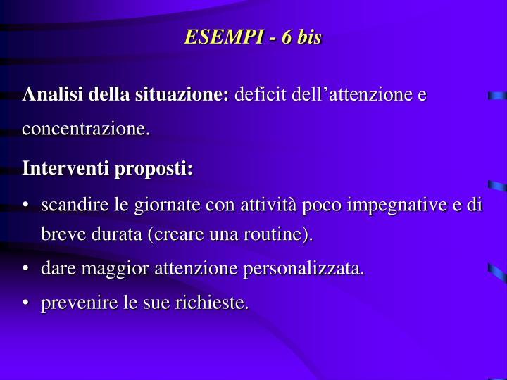 ESEMPI - 6 bis