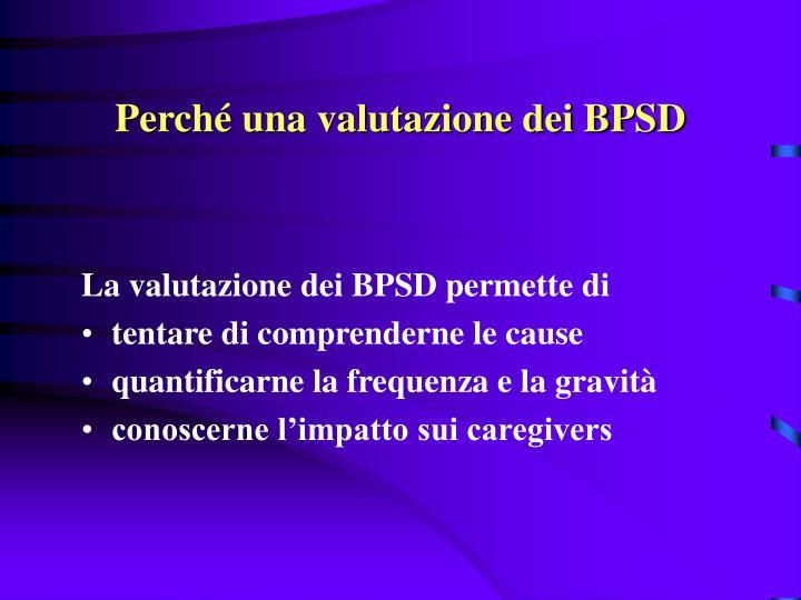 Perché una valutazione dei BPSD
