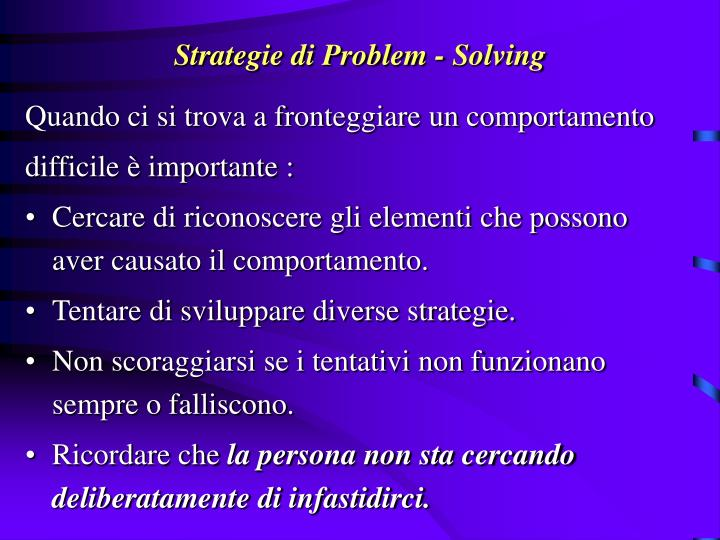 Strategie di Problem - Solving