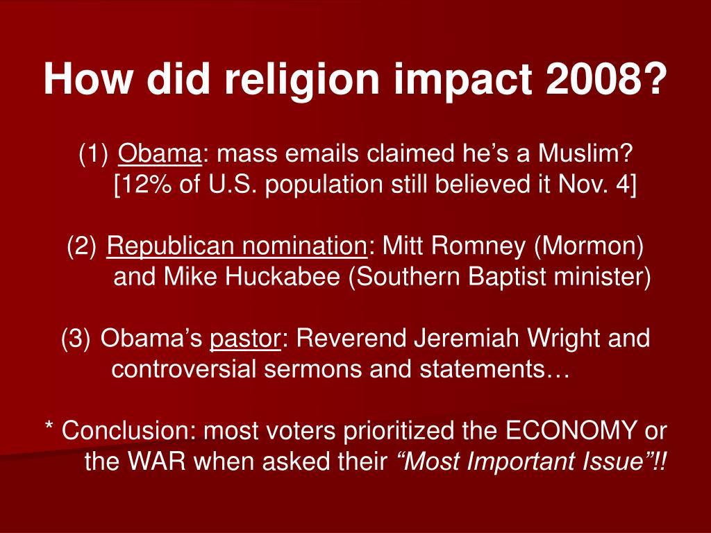 How did religion impact 2008?