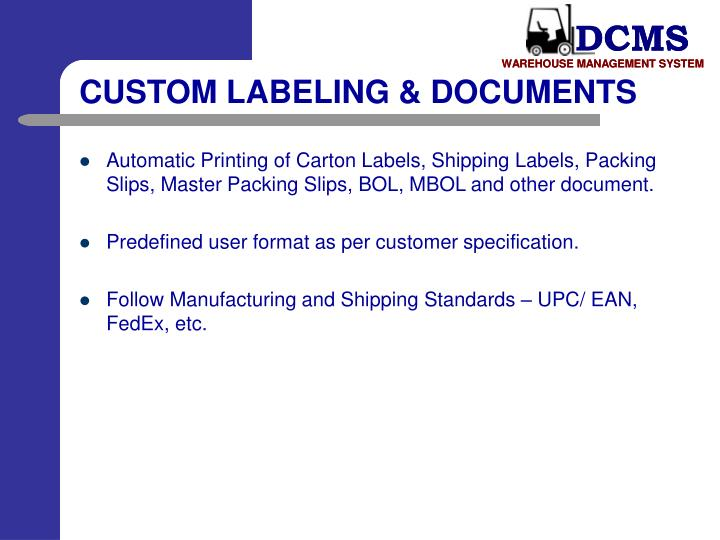 CUSTOM LABELING & DOCUMENTS