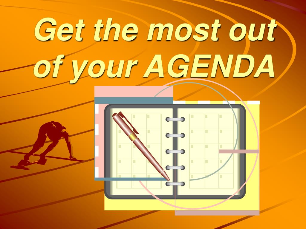 Get the most out of your AGENDA