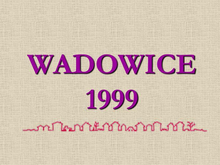 WADOWICE 1999