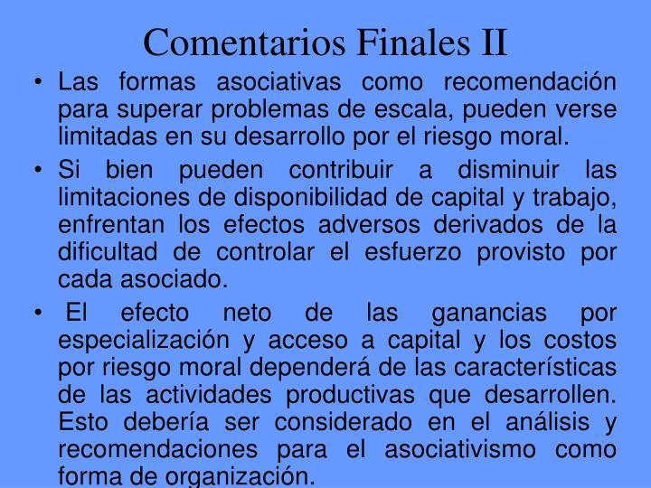 Comentarios Finales II