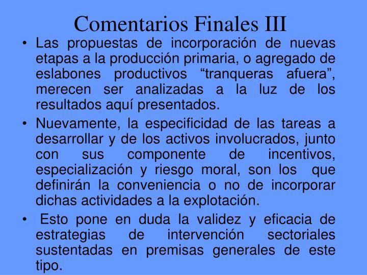 Comentarios Finales III