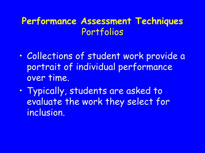 Performance Assessment Techniques