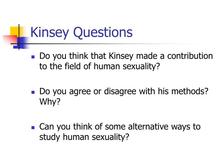 Kinsey Questions