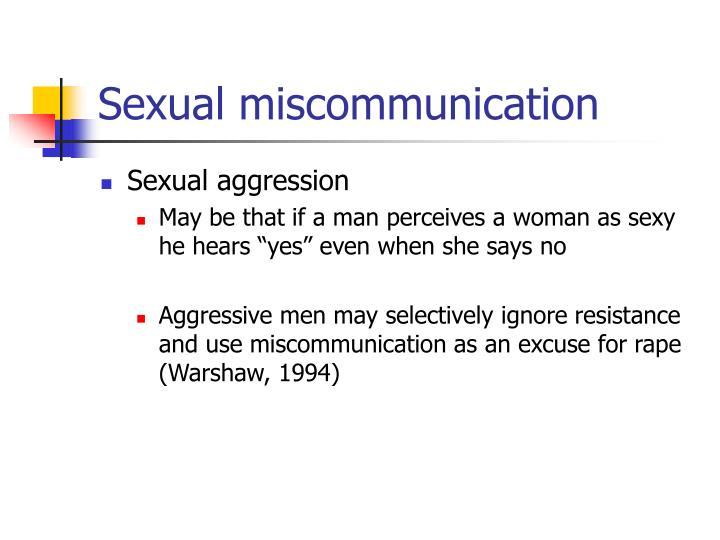 Sexual miscommunication