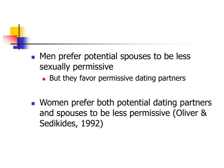Men prefer potential spouses to be less sexually permissive