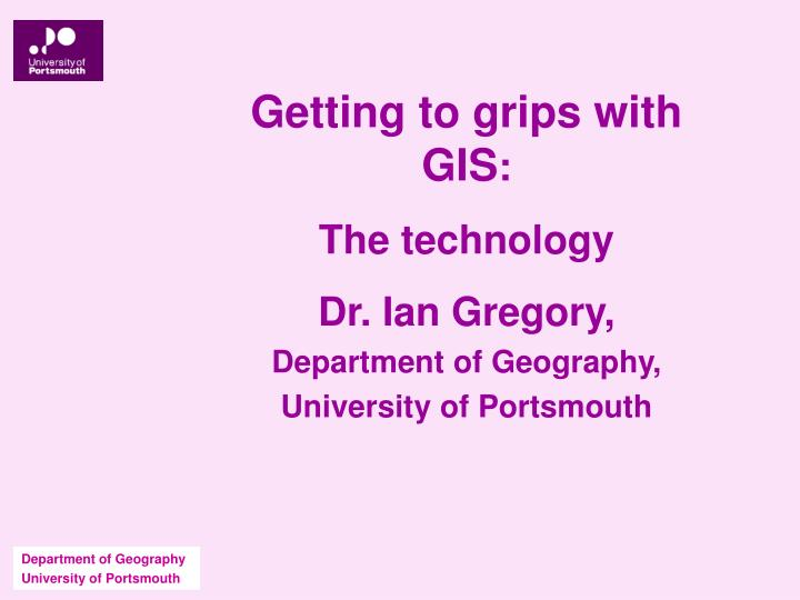 Getting to grips with GIS