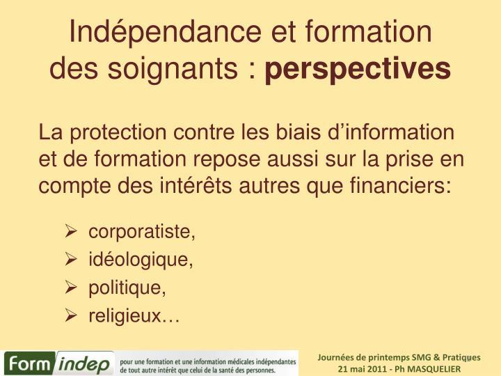 Indépendance et formation