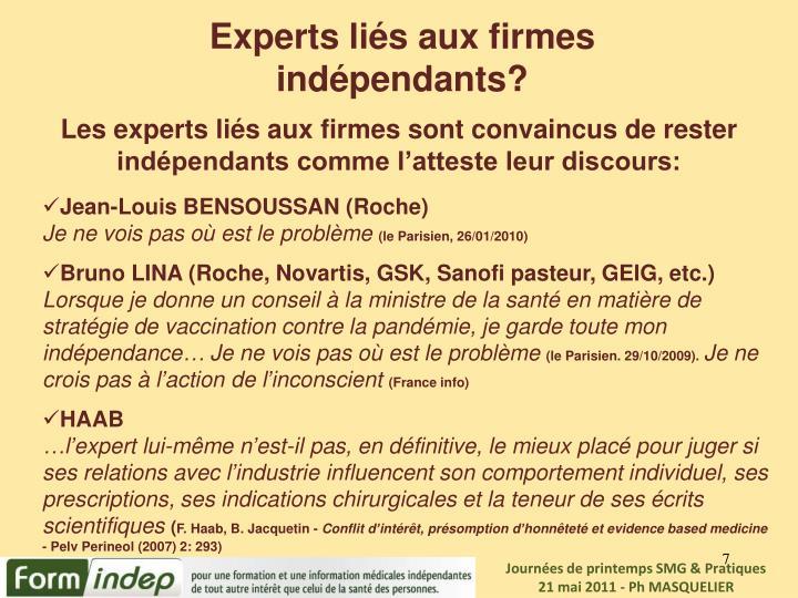 Experts liés aux firmes indépendants?