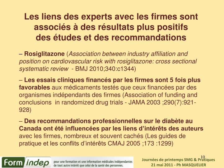 Les liens des experts avec les firmes sont associés à des résultats plus positifs                            des études et des recommandations