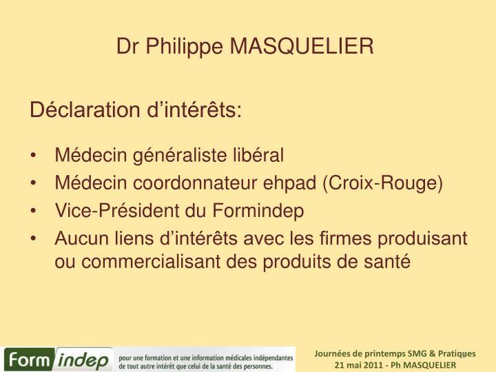 Dr Philippe MASQUELIER