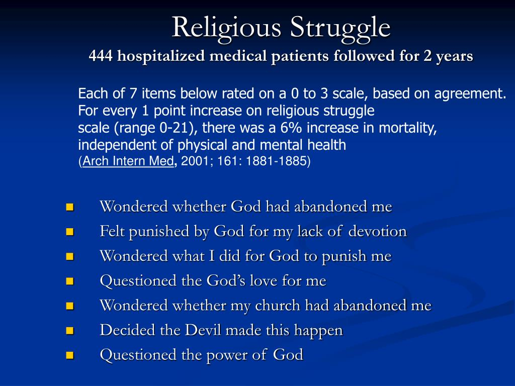 Each of 7 items below rated on a 0 to 3 scale, based on agreement.   For every 1 point increase on religious struggle