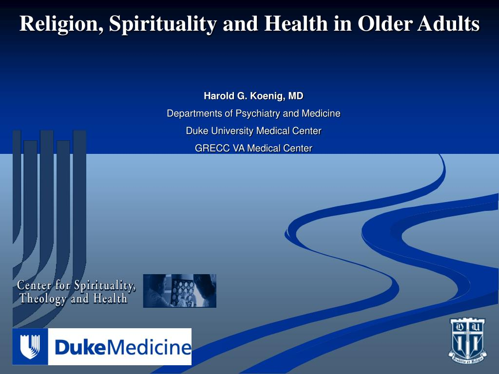 Religion, Spirituality and Health in Older Adults