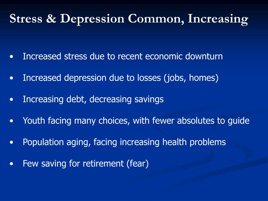 Stress & Depression Common, Increasing