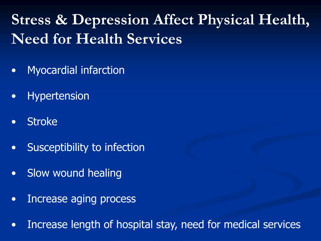 Stress & Depression Affect Physical Health,