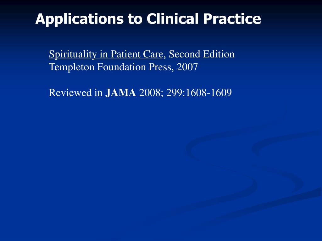 Applications to Clinical Practice