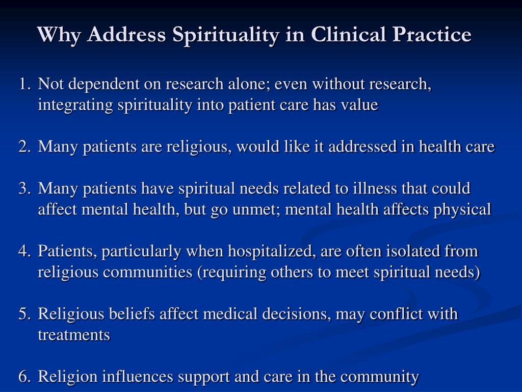 Why Address Spirituality in Clinical Practice