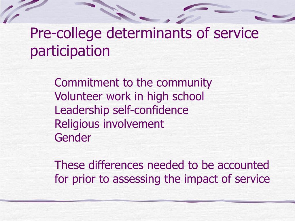 Pre-college determinants of service participation