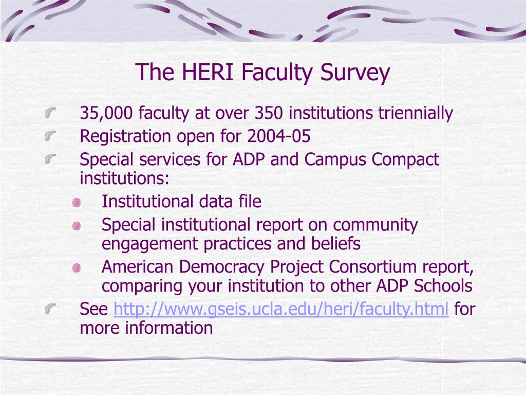 The HERI Faculty Survey