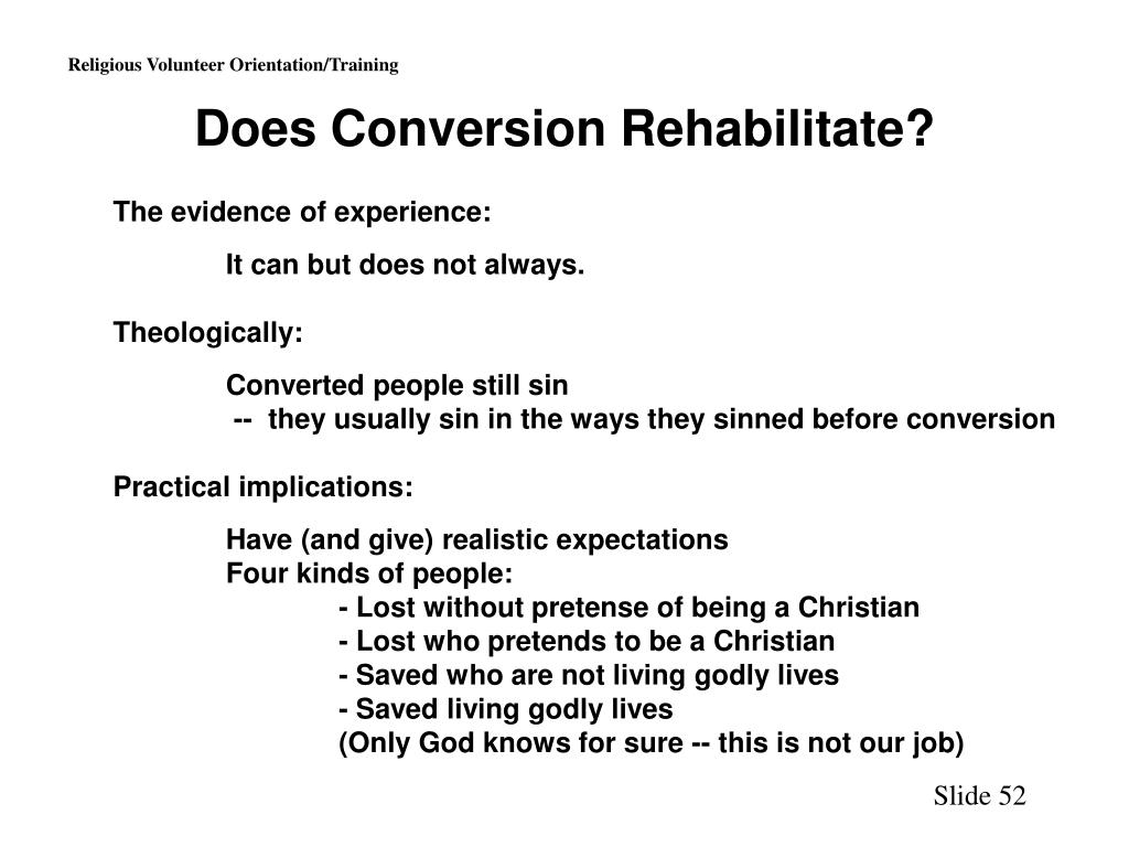 Does Conversion Rehabilitate?