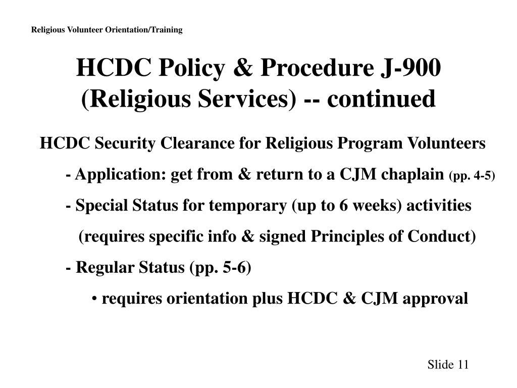 HCDC Policy & Procedure J-900 (Religious Services) -- continued