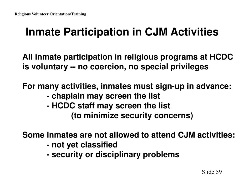 Inmate Participation in CJM Activities