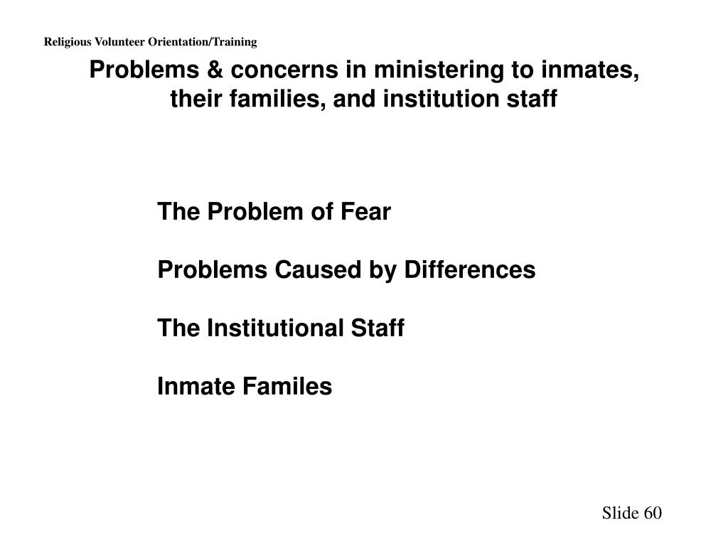 Problems & concerns in ministering to inmates,