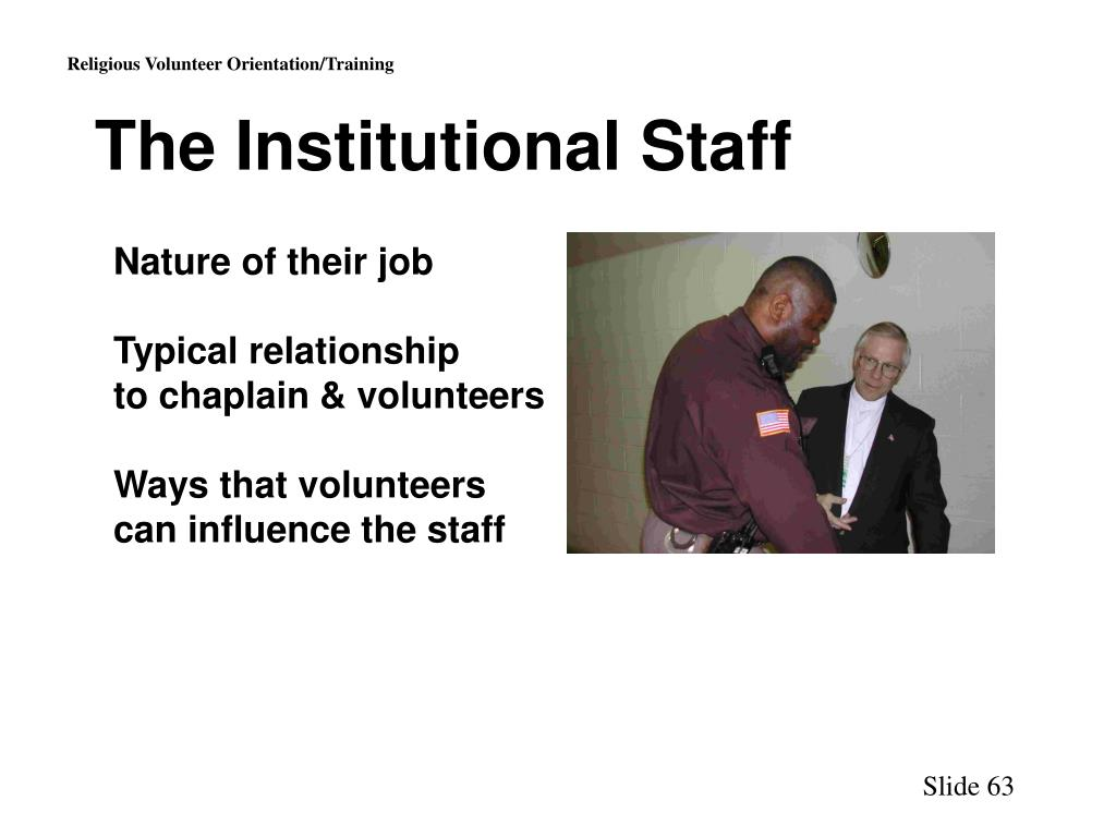 The Institutional Staff