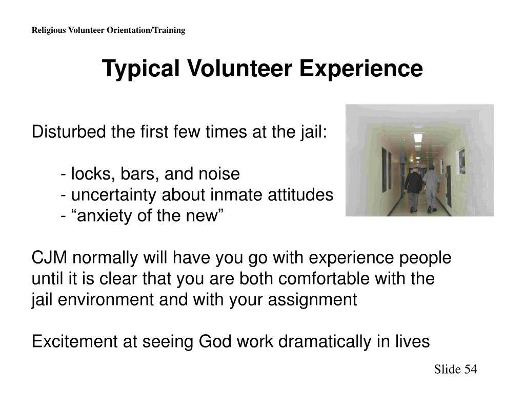 Typical Volunteer Experience