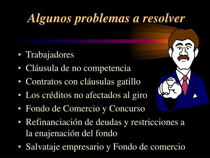 Algunos problemas a resolver