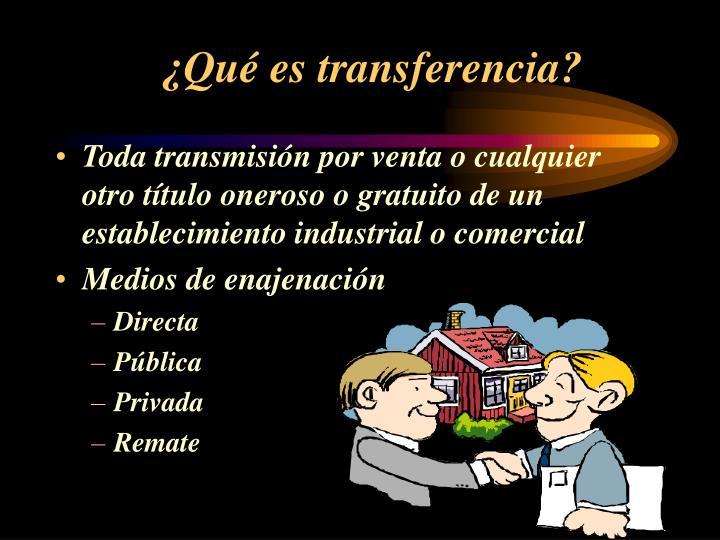 ¿Qué es transferencia?