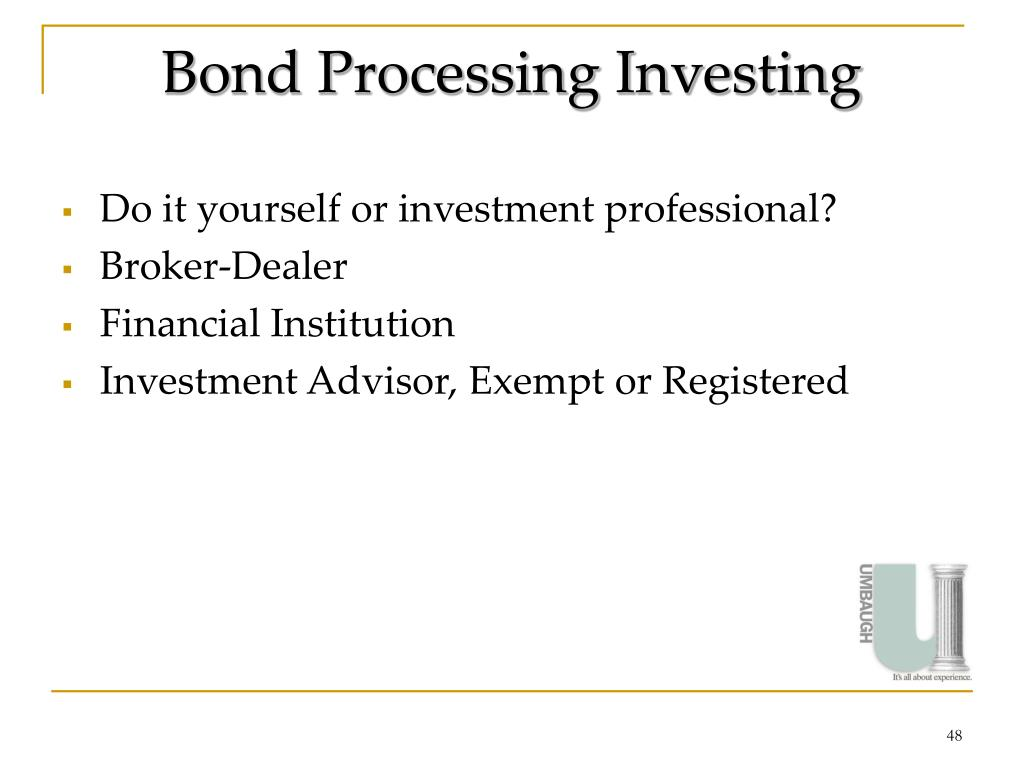 Bond Processing Investing