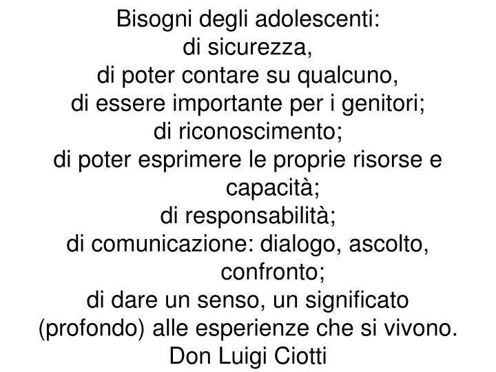 Bisogni degli adolescenti: