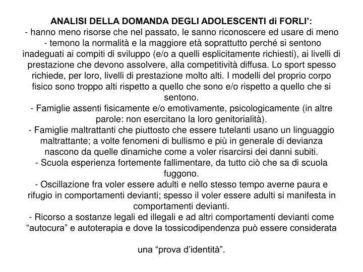 ANALISI DELLA DOMANDA DEGLI ADOLESCENTI di FORLI':
