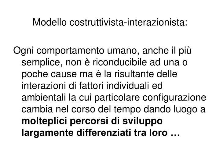Modello costruttivista-interazionista: