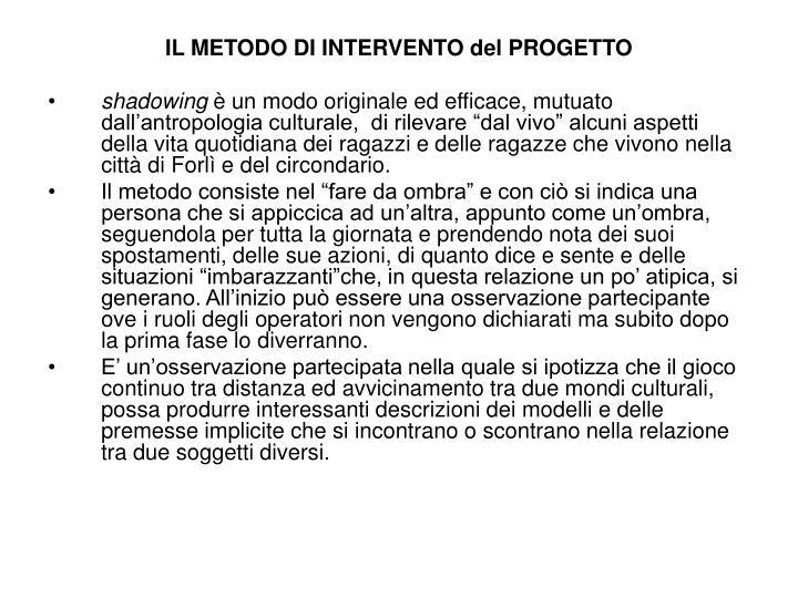 IL METODO DI INTERVENTO del PROGETTO
