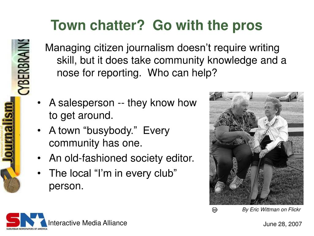 Town chatter?  Go with the pros