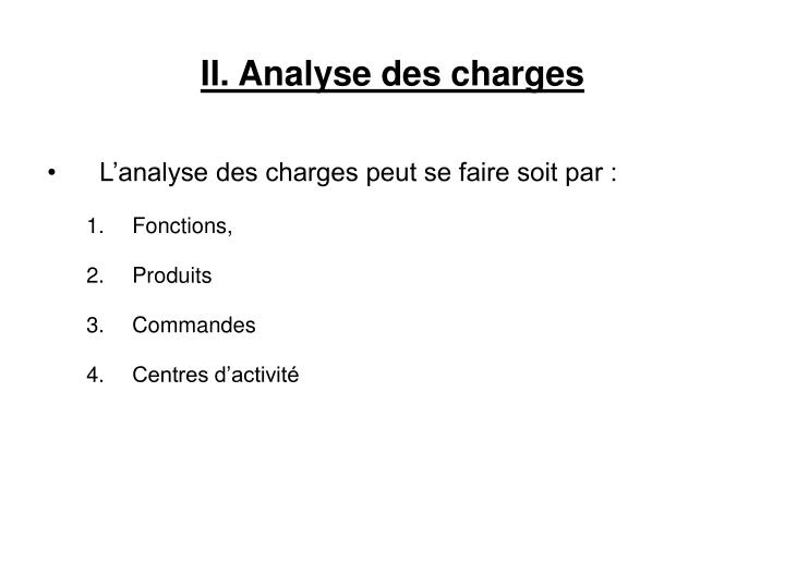II. Analyse des charges