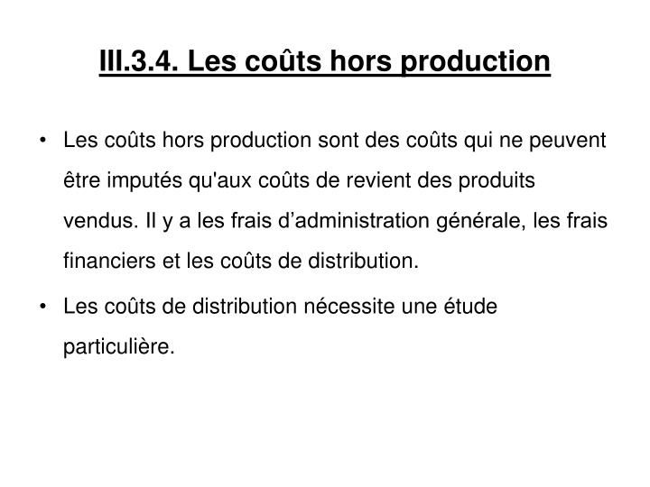 III.3.4. Les coûts hors production
