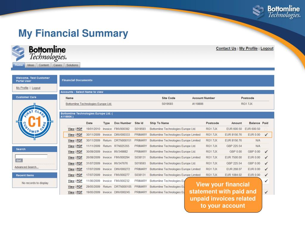 View your financial statement with paid and unpaid invoices related to your account