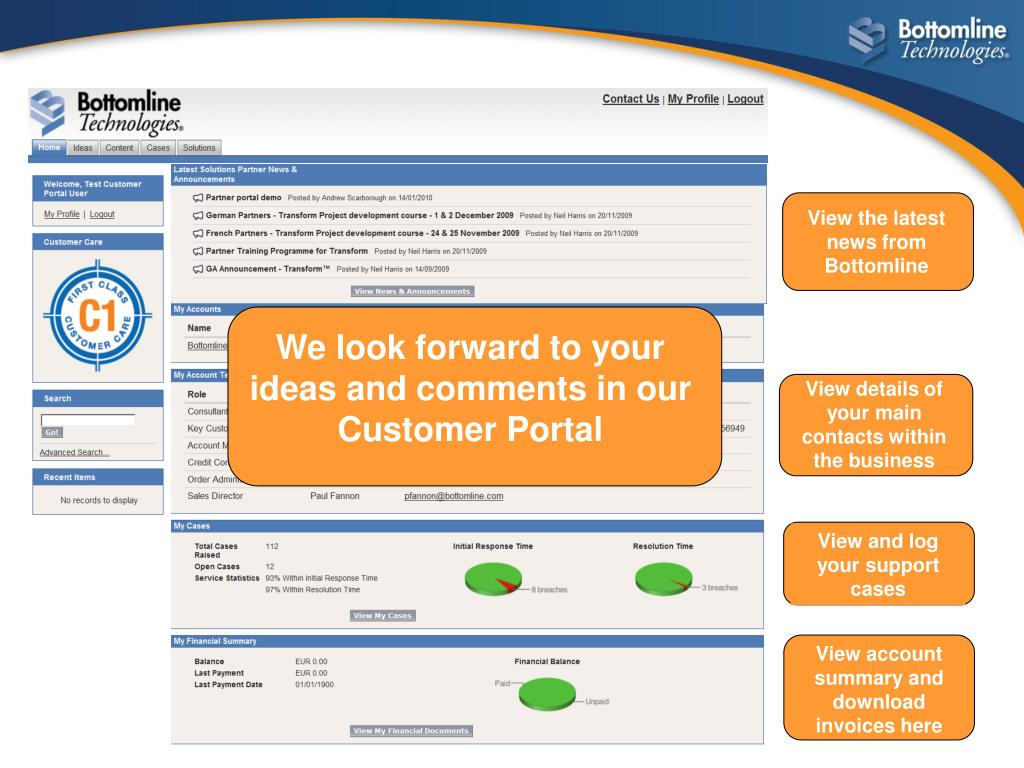We look forward to your ideas and comments in our Customer Portal