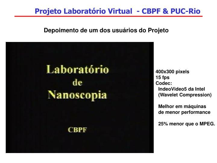 Projeto Laboratório Virtual  - CBPF & PUC-Rio
